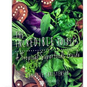 Incredible edible tropical superfood guide